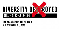 Berlin 2013 theme year - Diversity Destroyed